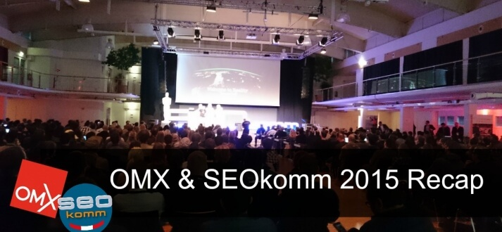 OMX and SEOkomm 2015 Recap